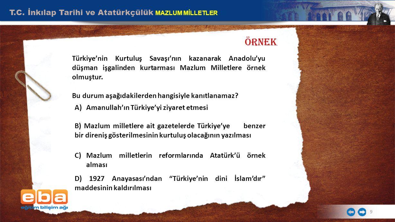 ÖRNEK T.C. İnkılap Tarihi ve Atatürkçülük MAZLUM MİLLETLER