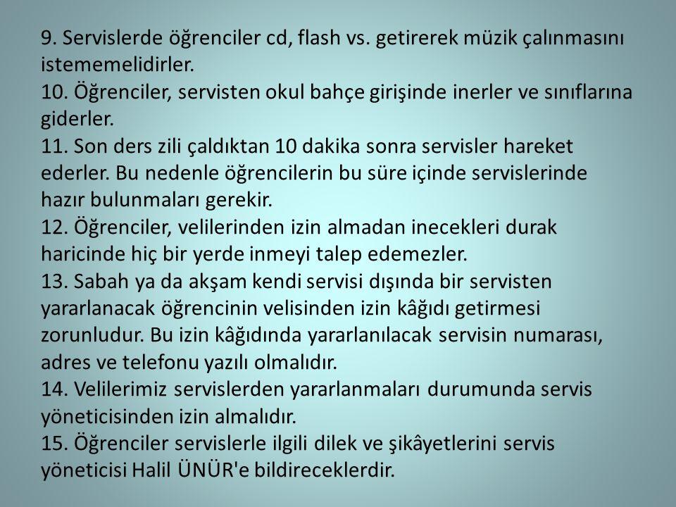 9. Servislerde öğrenciler cd, flash vs