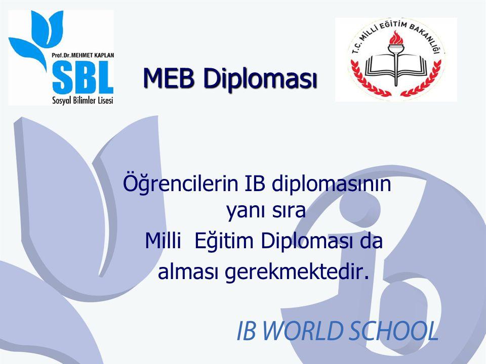 MEB Diploması Öğrencilerin IB diplomasının yanı sıra