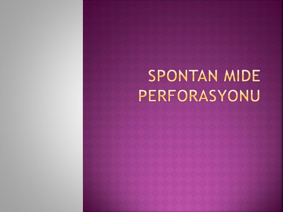 Spontan Mide Perforasyonu