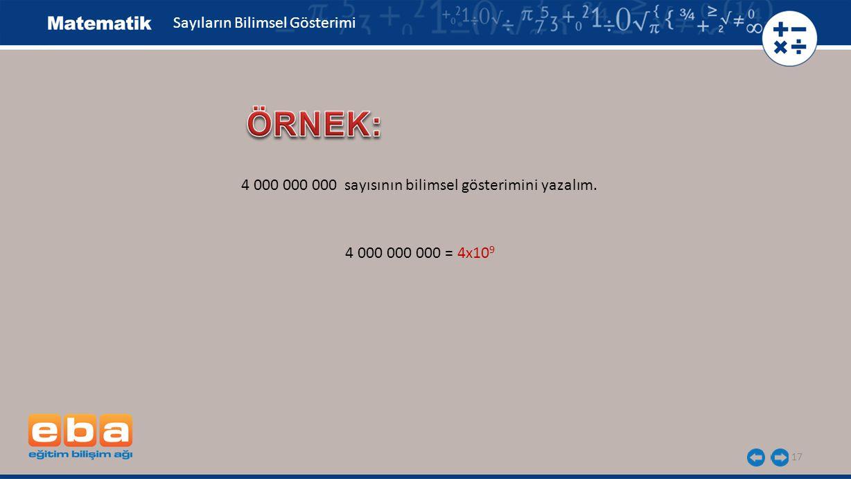 ÖRNEK: Sayıların Bilimsel Gösterimi