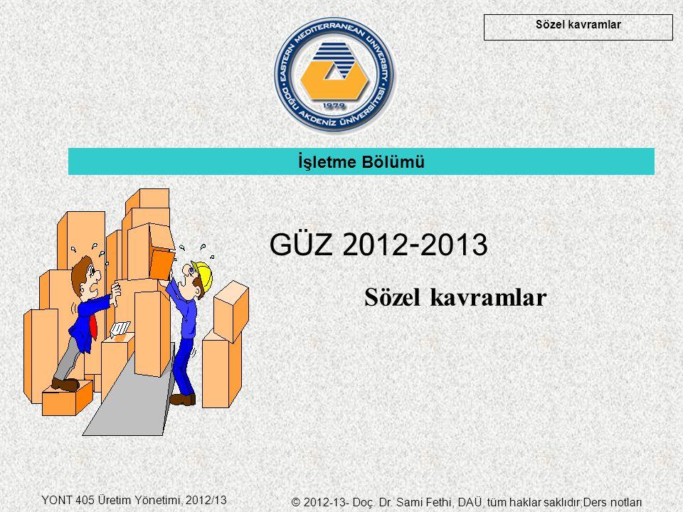 İşletme Bölümü GÜZ 2012-2013 Sözel kavramlar