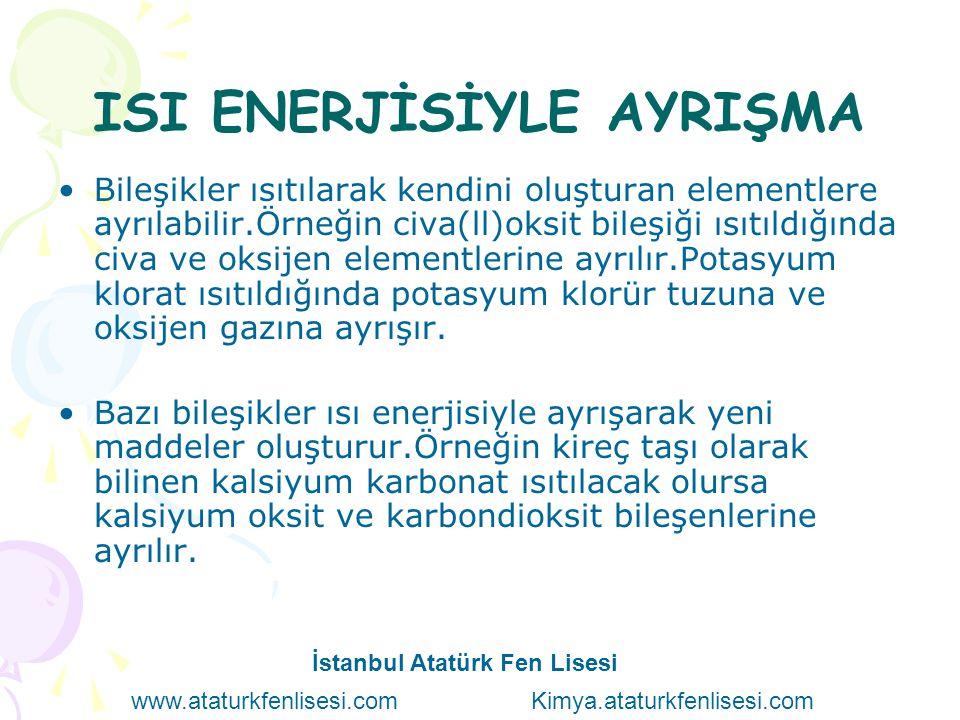 ISI ENERJİSİYLE AYRIŞMA