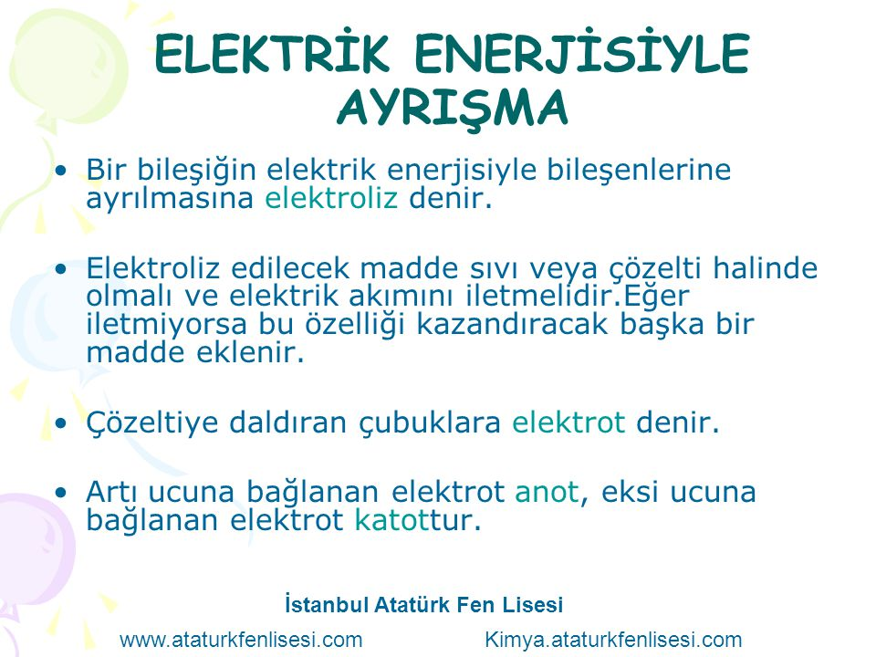ELEKTRİK ENERJİSİYLE AYRIŞMA