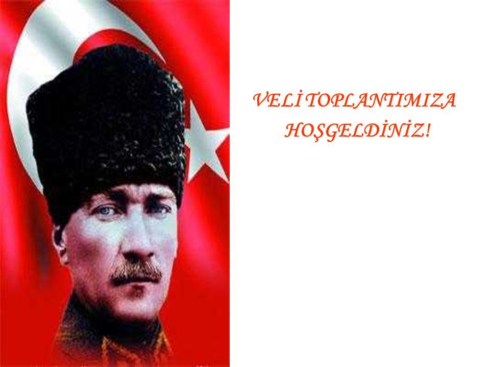 VELİ TOPLANTIMIZA HOŞGELDİNİZ!