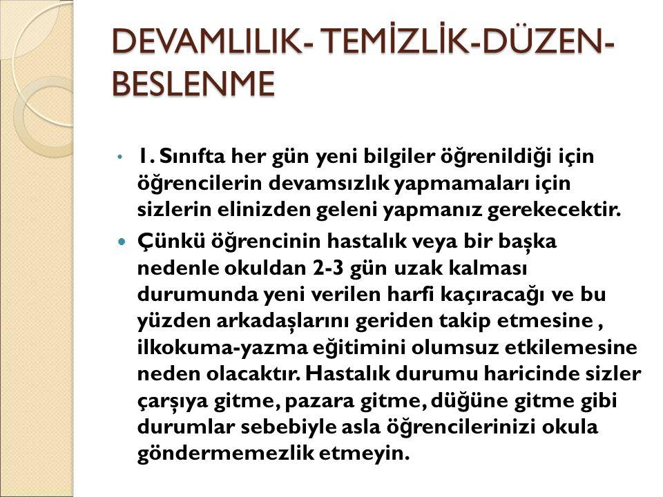 DEVAMLILIK- TEMİZLİK-DÜZEN-BESLENME