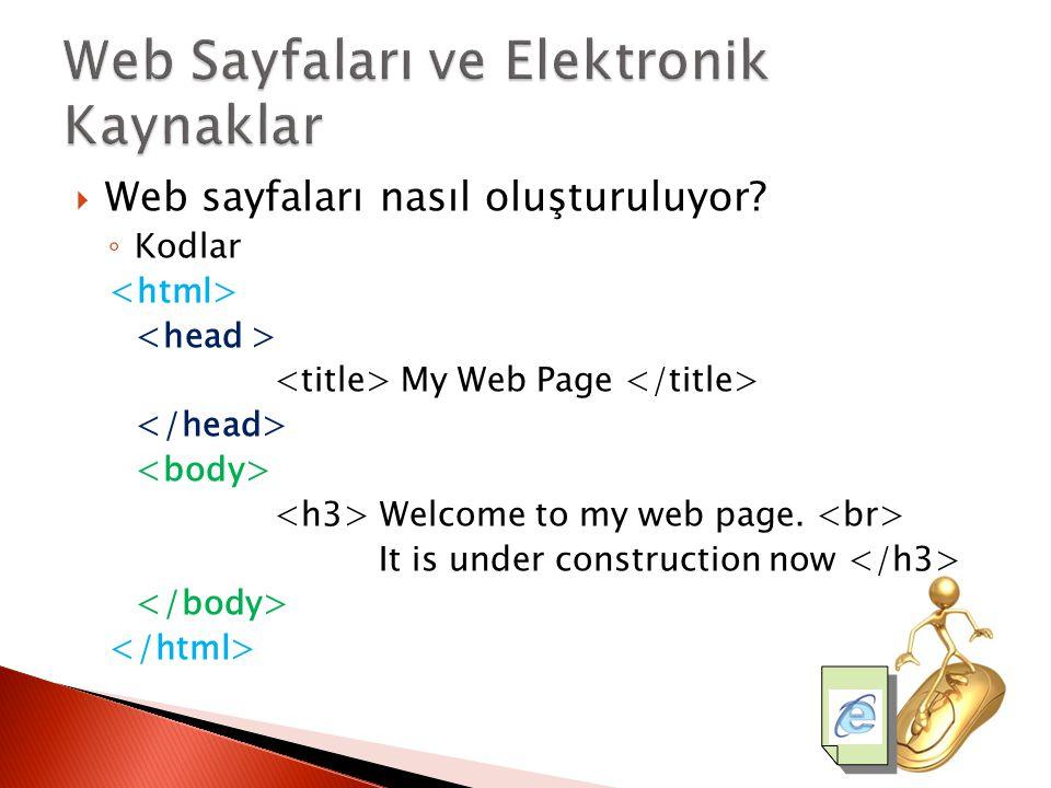 Web Sayfaları ve Elektronik Kaynaklar