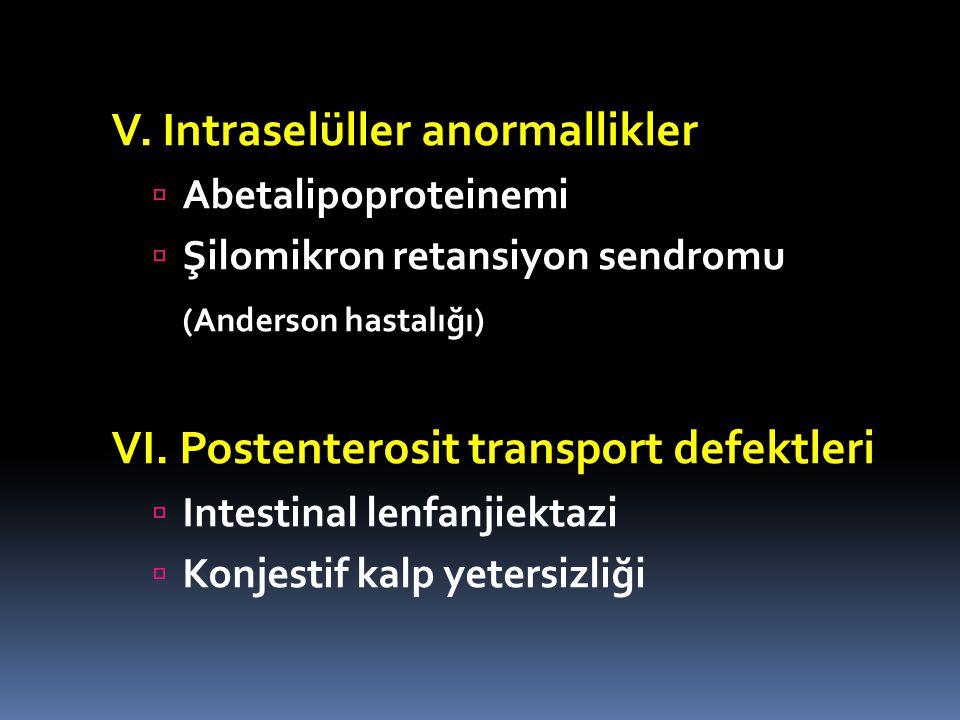V. Intraselüller anormallikler