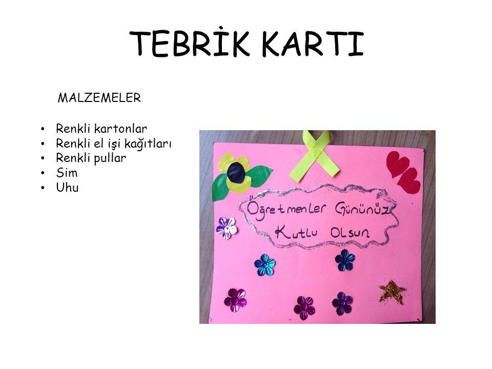 TEBRİK KARTI MALZEMELER Renkli kartonlar Renkli el işi kağıtları