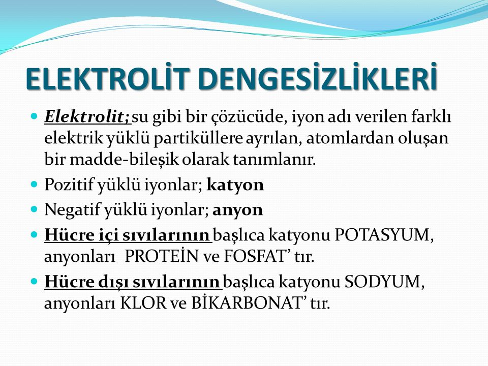 ELEKTROLİT DENGESİZLİKLERİ