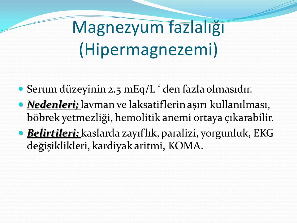 Magnezyum fazlalığı (Hipermagnezemi)