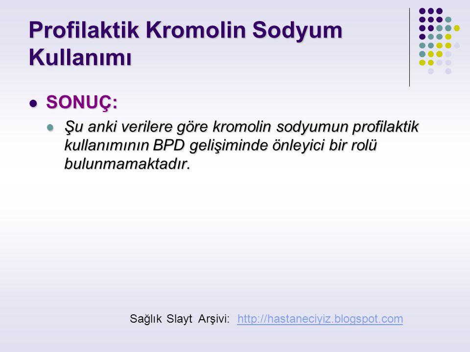 Profilaktik Kromolin Sodyum Kullanımı
