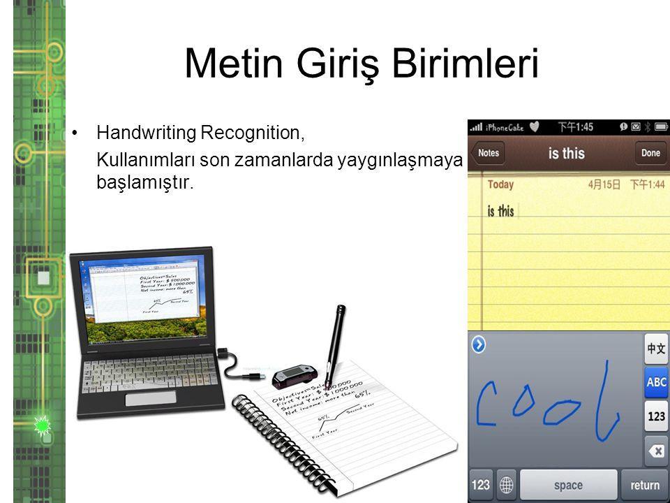 Metin Giriş Birimleri Handwriting Recognition,