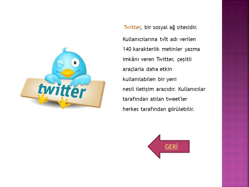 Twitter, bir sosyal ağ sitesidir