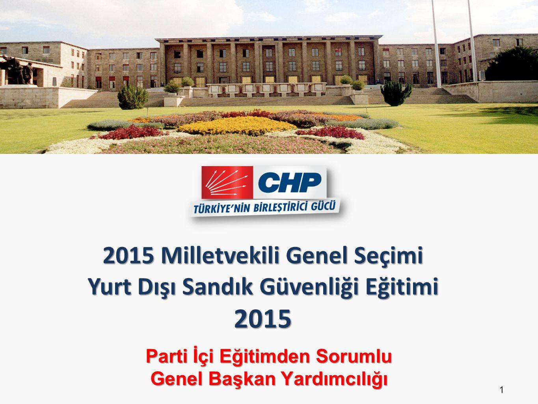 2015 Milletvekili Genel Seçimi Yurt Dışı Sandık Güvenliği Eğitimi 2015