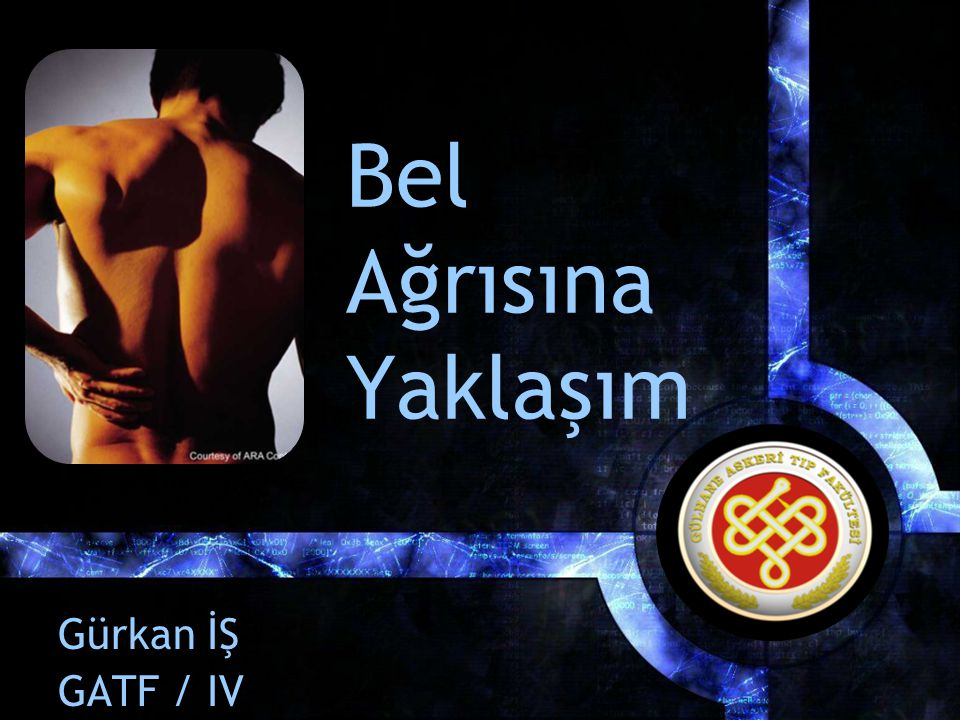 Bel Ağrısına Yaklaşım Gürkan İŞ GATF / IV