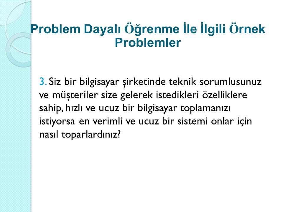 Problem Dayalı Öğrenme İle İlgili Örnek Problemler