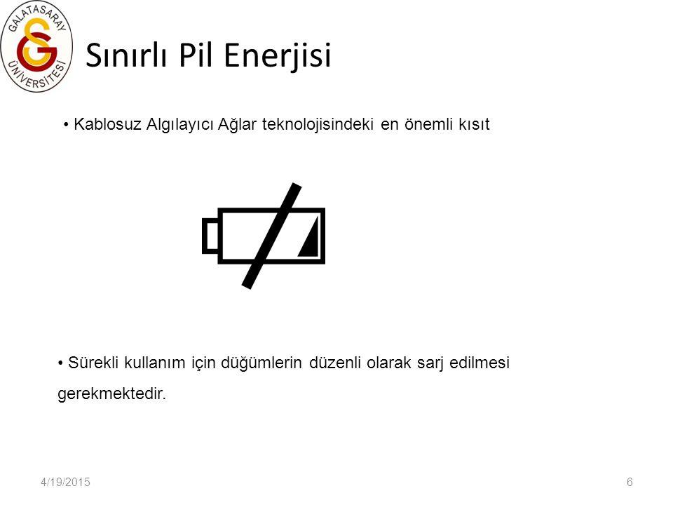 Sınırlı Pil Enerjisi Kablosuz Algılayıcı Ağlar teknolojisindeki en önemli kısıt.