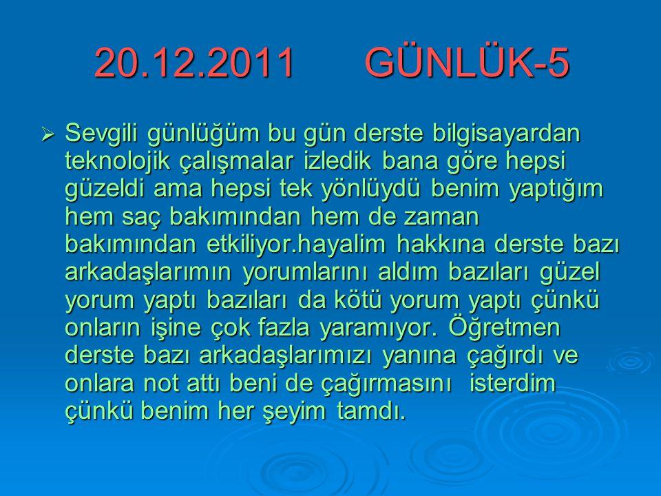 20.12.2011 GÜNLÜK-5