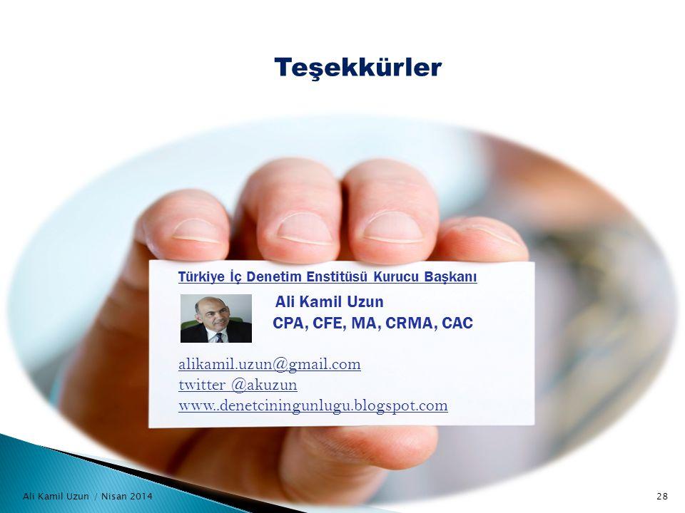 Teşekkürler Ali Kamil Uzun CPA, CFE, MA, CRMA, CAC