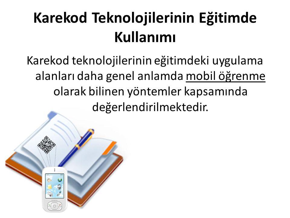 Karekod Teknolojilerinin Eğitimde Kullanımı