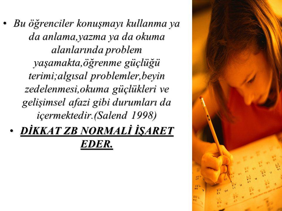DİKKAT ZB NORMALİ İŞARET EDER.