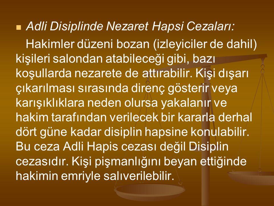 Adli Disiplinde Nezaret Hapsi Cezaları: