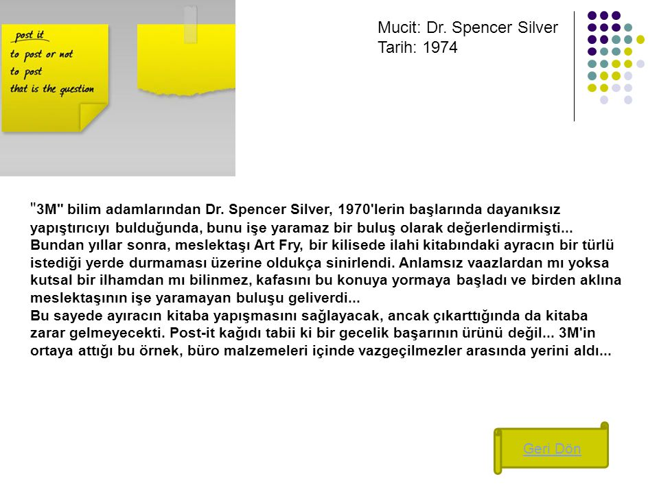 Mucit: Dr. Spencer Silver Tarih: 1974