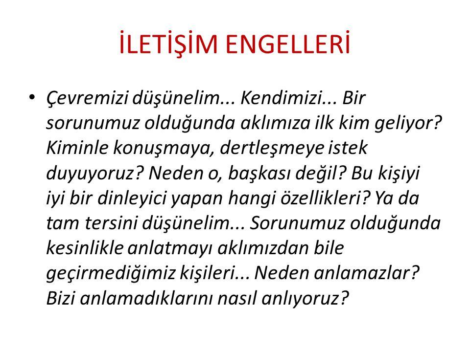 İLETİŞİM ENGELLERİ