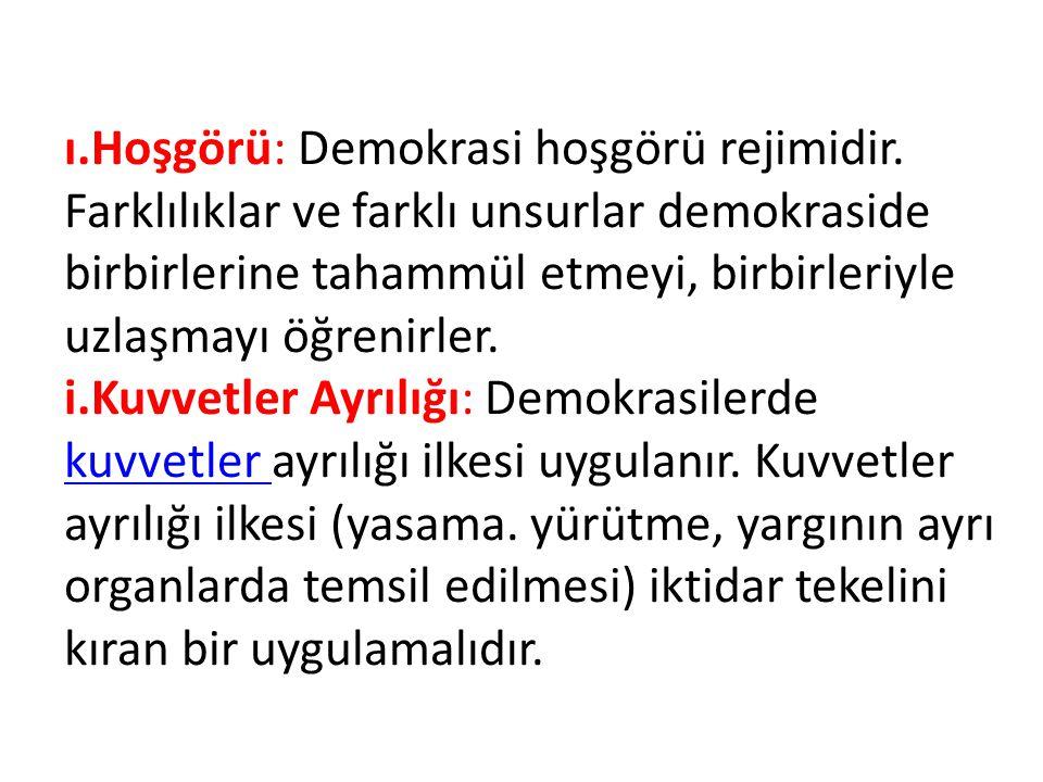 ı. Hoşgörü: Demokrasi hoşgörü rejimidir