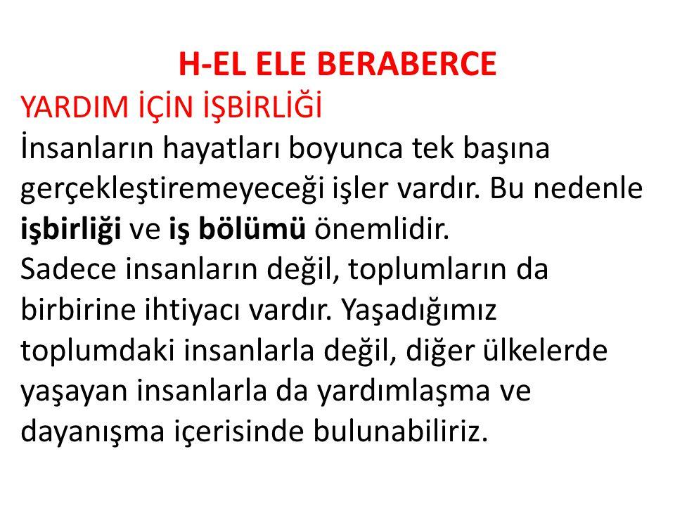 H-EL ELE BERABERCE YARDIM İÇİN İŞBİRLİĞİ