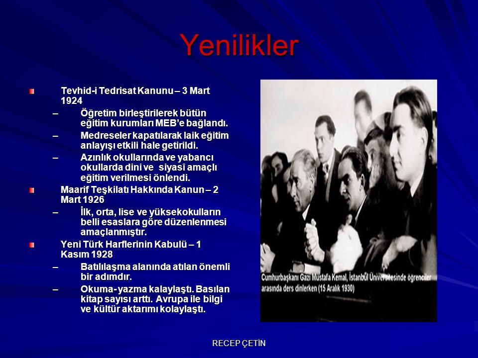 Yenilikler Tevhid-i Tedrisat Kanunu – 3 Mart 1924