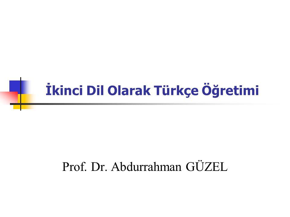İkinci Dil Olarak Türkçe Öğretimi