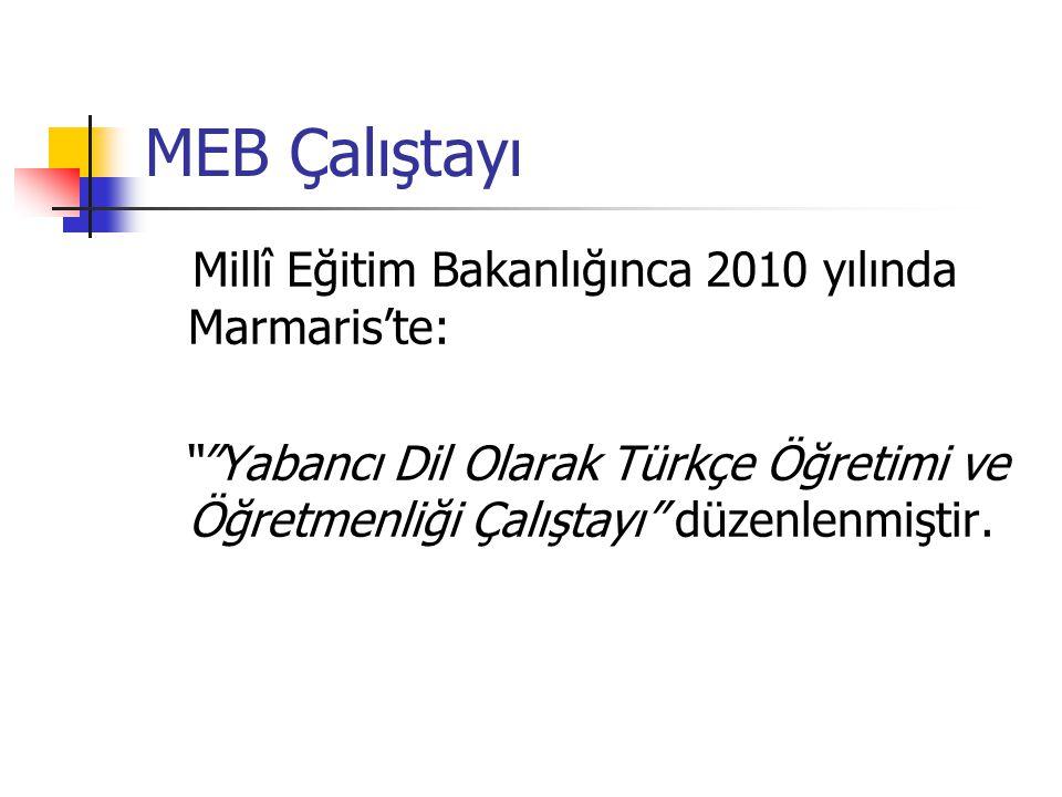 MEB Çalıştayı Millî Eğitim Bakanlığınca 2010 yılında Marmaris'te: