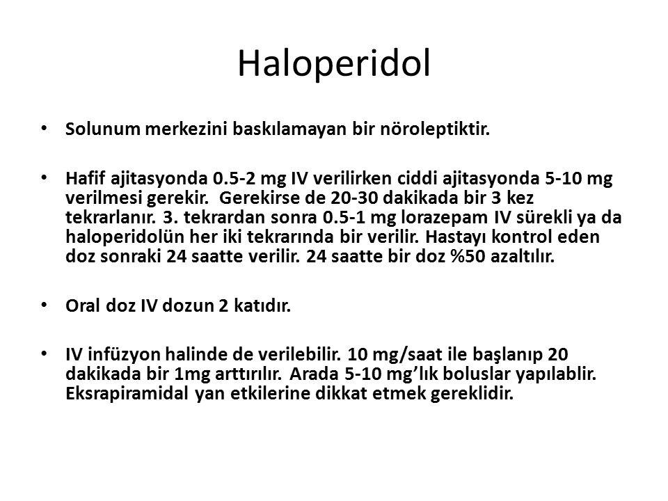 Haloperidol Solunum merkezini baskılamayan bir nöroleptiktir.