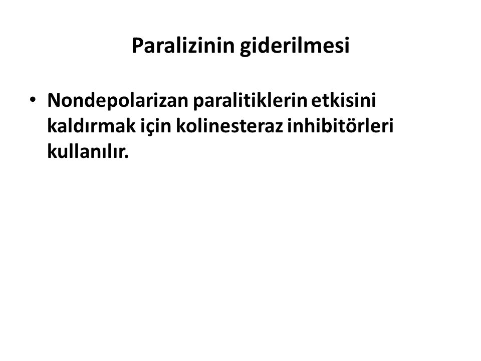 Paralizinin giderilmesi