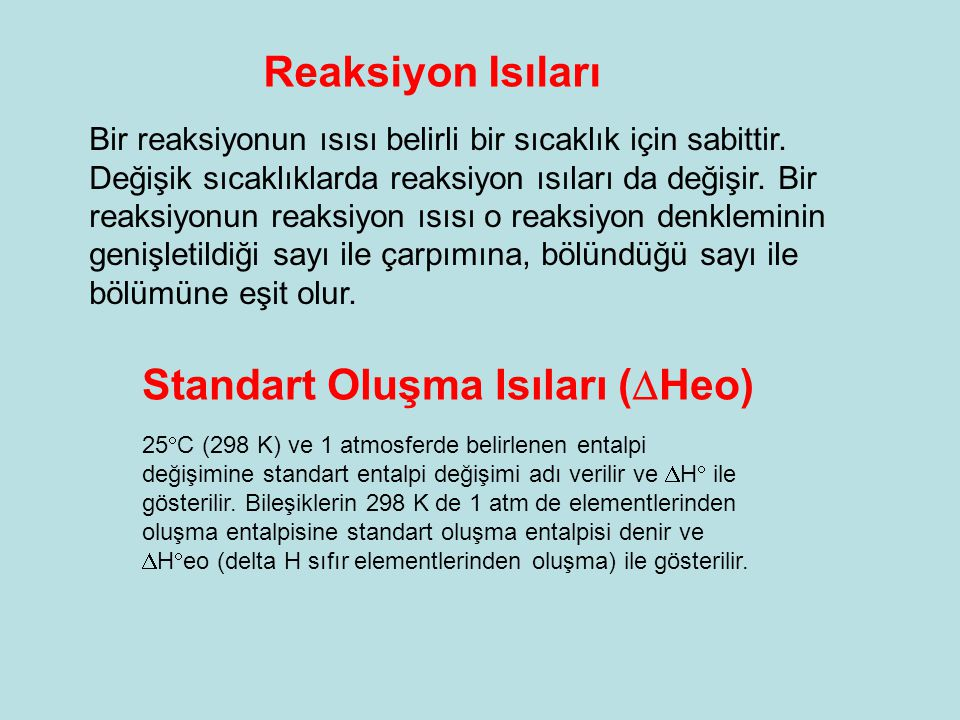 Standart Oluşma Isıları (Heo)