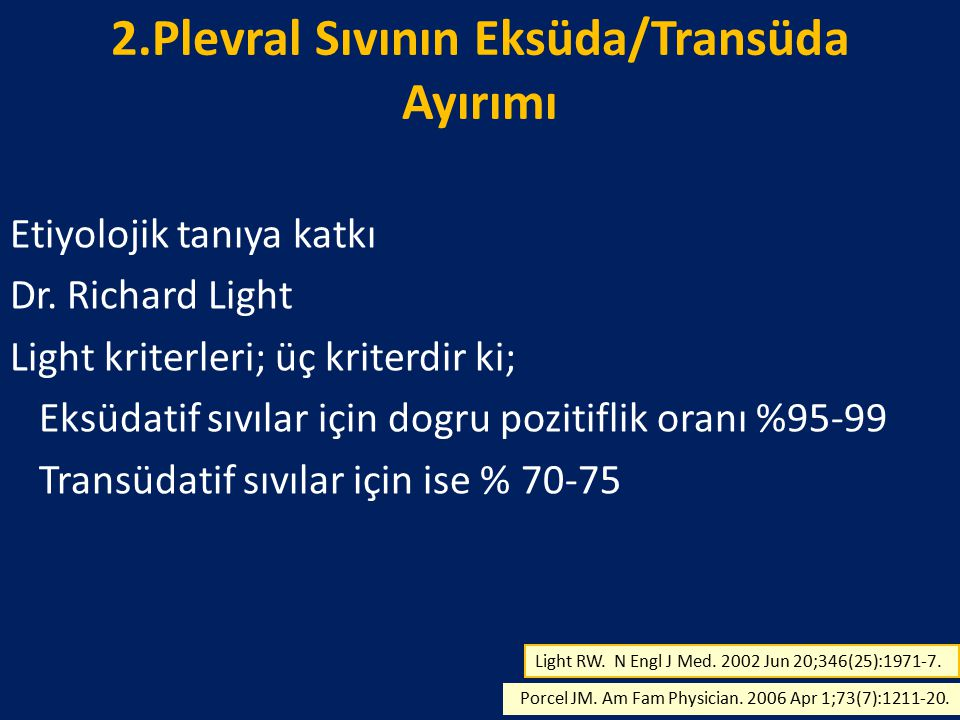 2.Plevral Sıvının Eksüda/Transüda Ayırımı