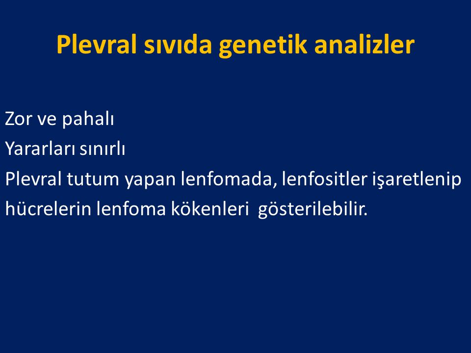 Plevral sıvıda genetik analizler