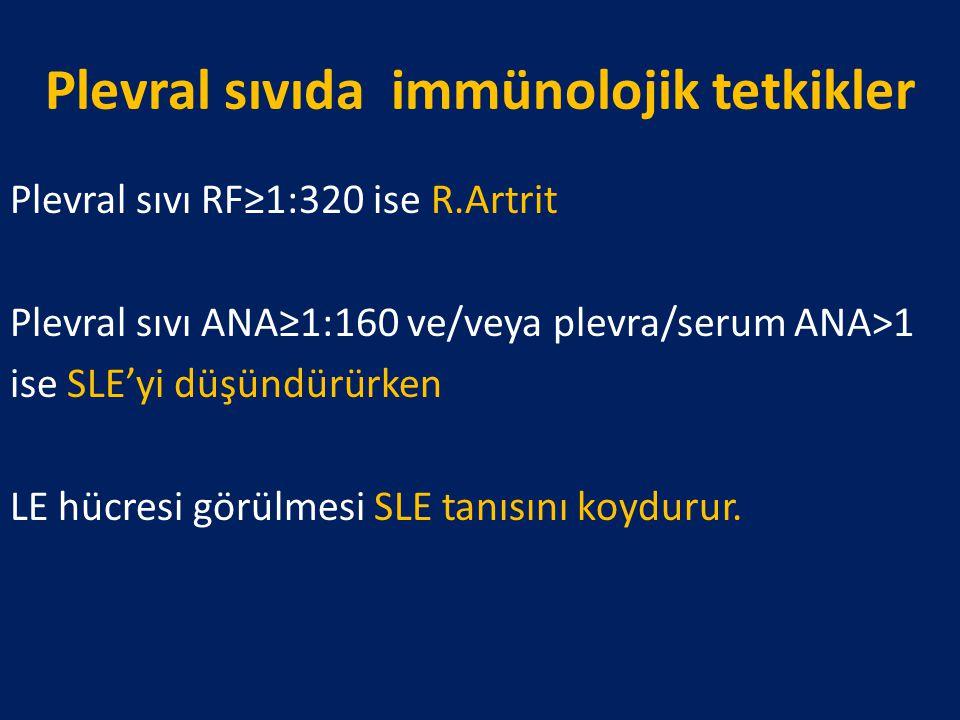Plevral sıvıda immünolojik tetkikler