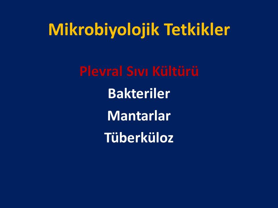 Mikrobiyolojik Tetkikler