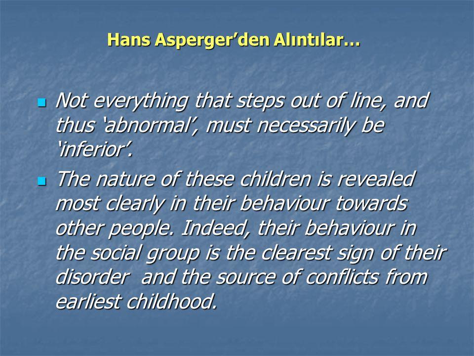 Hans Asperger'den Alıntılar…