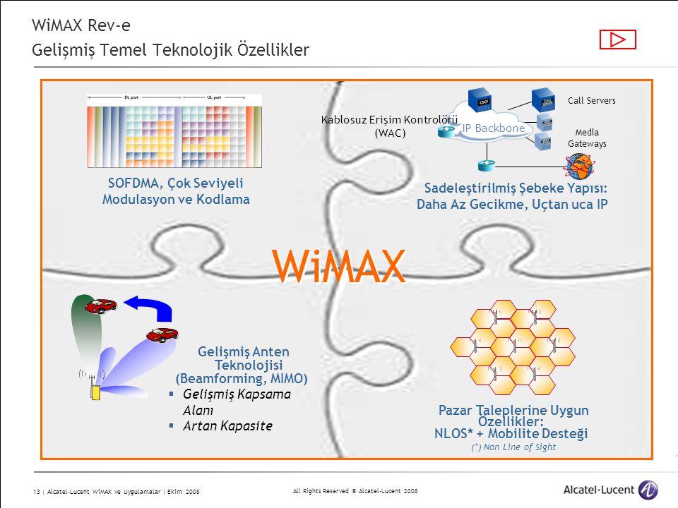 WiMAX Rev-e Gelişmiş Temel Teknolojik Özellikler