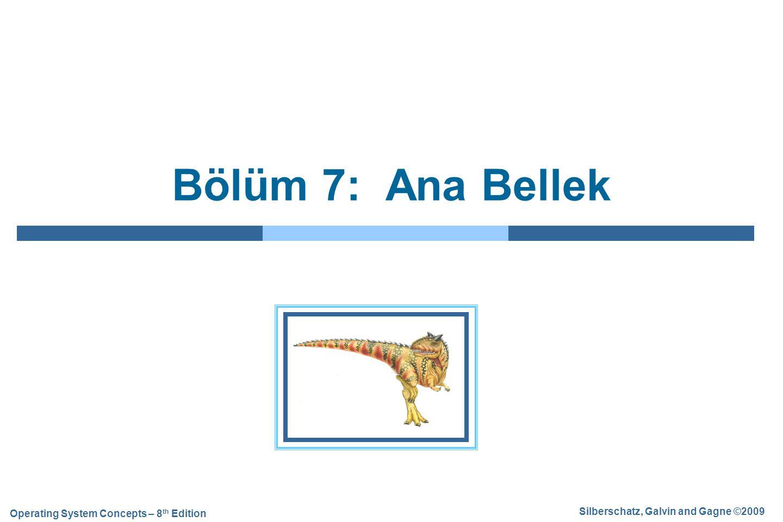 Bölüm 7: Ana Bellek