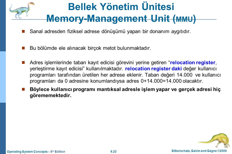Bellek Yönetim Ünitesi Memory-Management Unit (MMU)