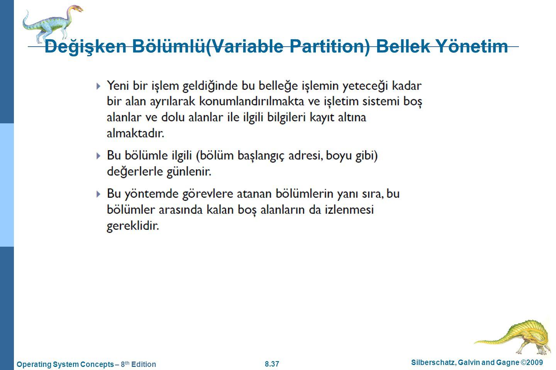 Değişken Bölümlü(Variable Partition) Bellek Yönetim