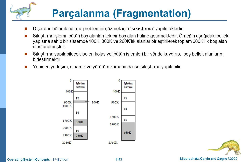 Parçalanma (Fragmentation)