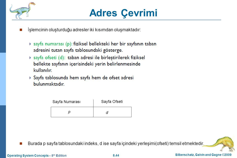 Adres Çevrimi İşlemcinin oluşturduğu adresler iki kısımdan oluşmaktadır: