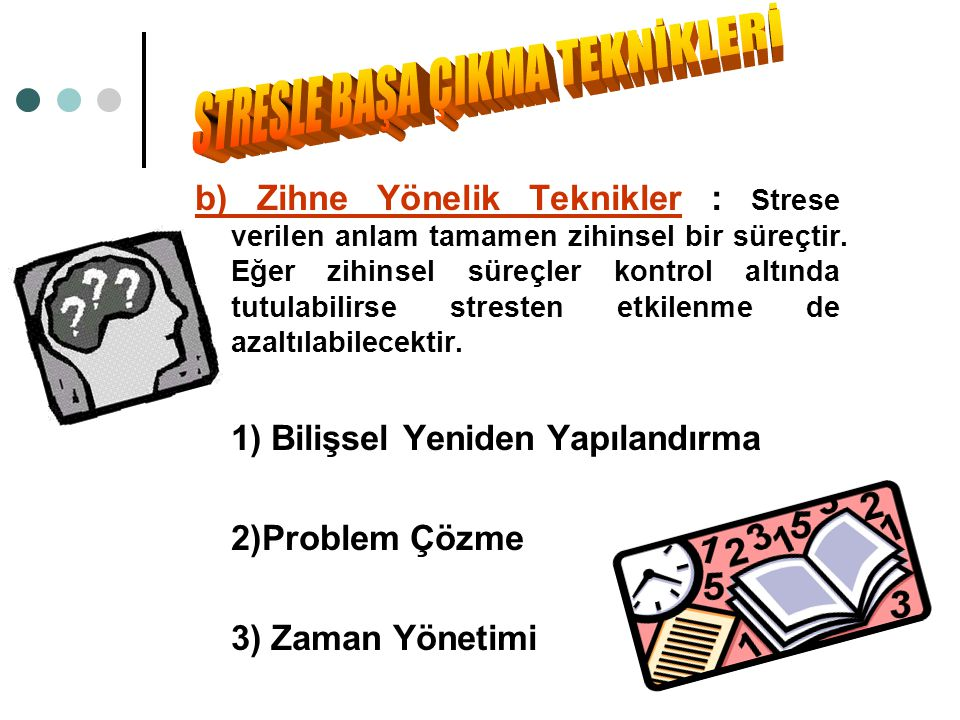 STRESLE BAŞA ÇIKMA TEKNİKLERİ