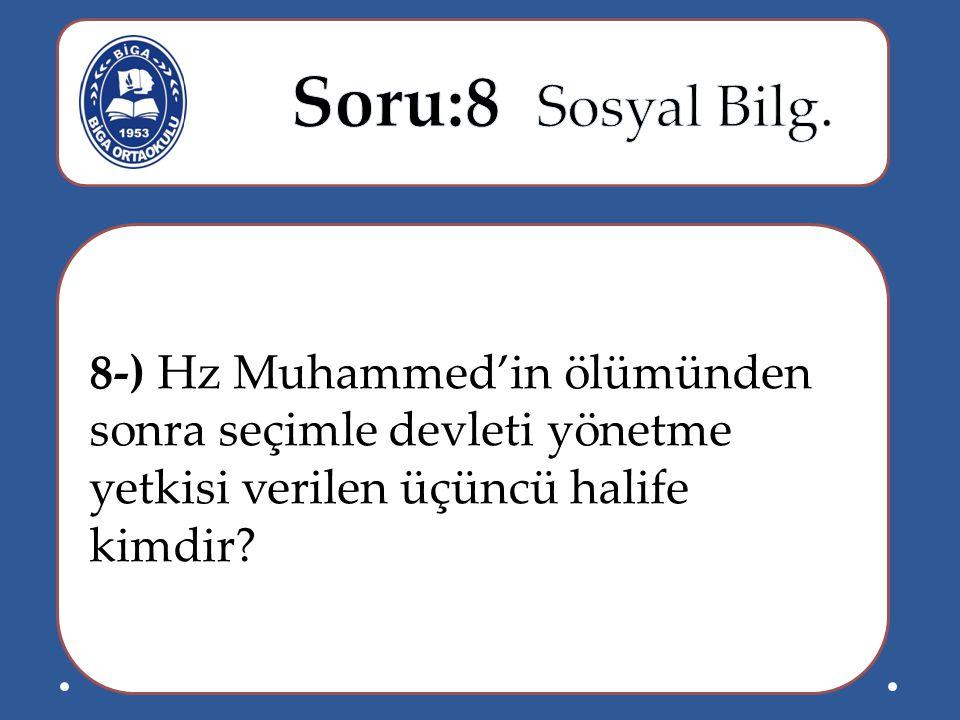 Soru:8 Sosyal Bilg.